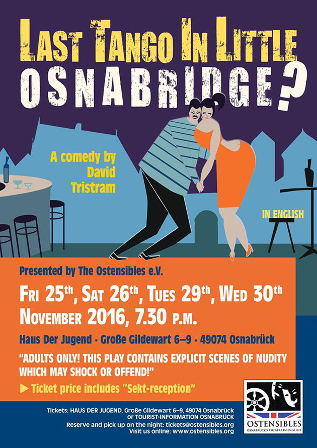 Ostensibles Theaterplakat »Last Tango In Little Osnabridge?« (David Tristram), Osnabrück's Theatre in English