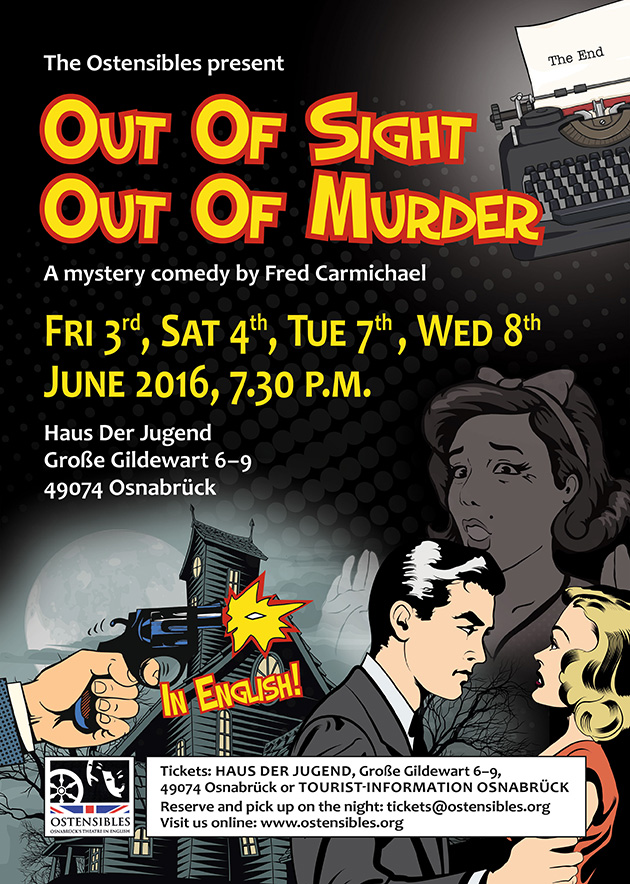 Ostensibles Theaterplakat »Out Of Sight, Out Of Murder« (Fred Carmichael), Osnabrück's Theatre in English