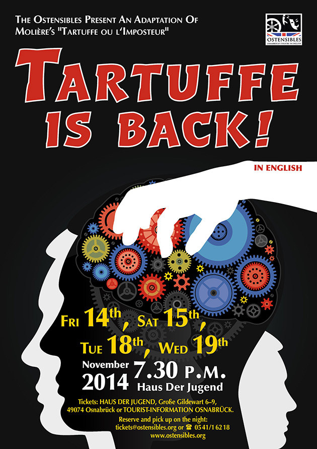 Ostensibles Theaterplakat »Tartuffe is Back!«, Osnabrück's Theatre in English